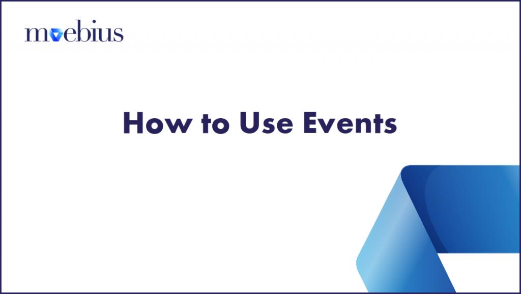 Moebius Events